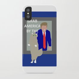 Grab America by the... iPhone Case