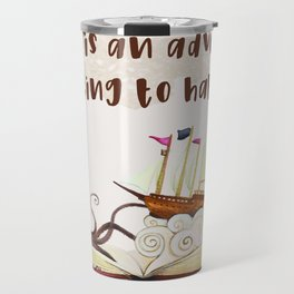 A book is an adventure waiting to happen Travel Mug