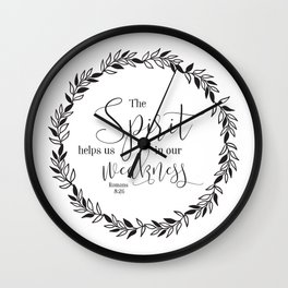 """""""The Spirit Helps Us in Our Weakness"""" Bible Verse Wall Clock"""