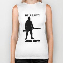 Be Ready - Join Now Biker Tank