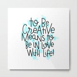 Art Quote Metal Print