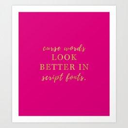 Curse Words & Script Fonts-Pink Art Print