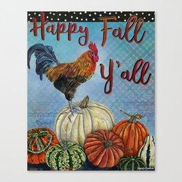 Happy Fall Y'all Canvas Print