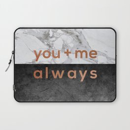 You + Me Always Laptop Sleeve