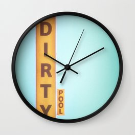 """Poster """"Dirty Pool"""" Wall Clock"""