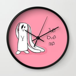 Just love me... Wall Clock