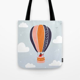 """""""Get lost"""" Hot air balloon adventure in the sky Tote Bag"""
