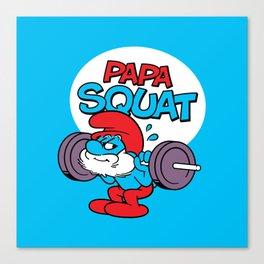 Papa Squat Canvas Print