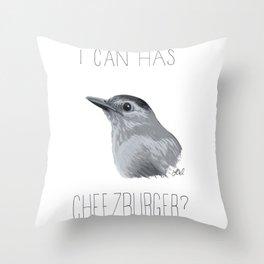I Can Has Cheezburger? (Gray Catbird) Throw Pillow