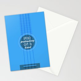 Stop pretending art is hard (blue) Stationery Cards