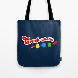 Crush-aholic Tote Bag