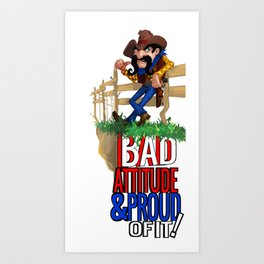 Bad Attitude Cowboy Art Print