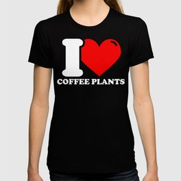 Coffee plant Lover Gifts - I love Coffee plants T-shirt