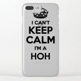 01560 I cant keep calm I am a HOH Clear iPhone Case