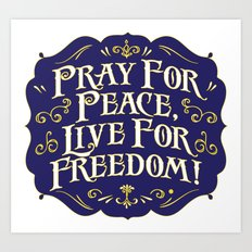 Peace and Freedom Art Print