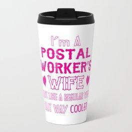 Postal Worker's Wife Travel Mug