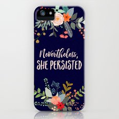 Nevertheless, She Persisted iPhone (5, 5s) Slim Case