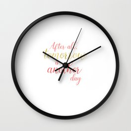 Tomorrow is Another Day - White - Coral - Gold Wall Clock