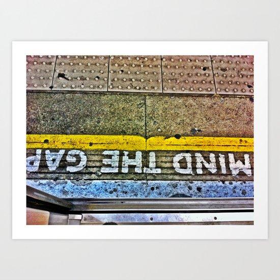 Mind the Gap- Colour Edition Art Print
