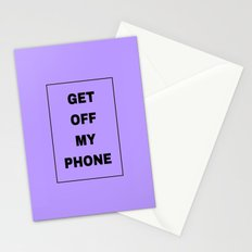 Get off my phone Stationery Cards