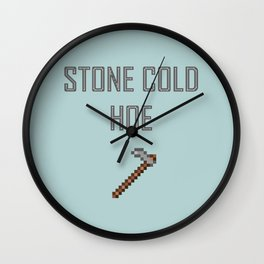 Stone Cold Hoe Wall Clock