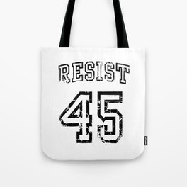 Resist Impeach 45. Tote Bag