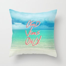 """Good Vibes Only""  Quote - Turquoise Tropical Sandy Beach Throw Pillow"