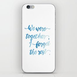 We Were Together. iPhone Skin