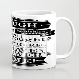 Labyrinth Quote You Have No Power Over Me Coffee Mug