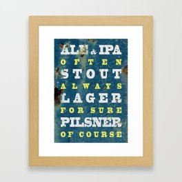 Beer always, vintage poster, metal texture background Framed Art Print