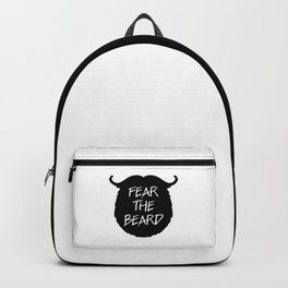 Fear The Beard Funny Quote Backpack