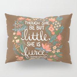 Little & Fierce on Kraft Pillow Sham