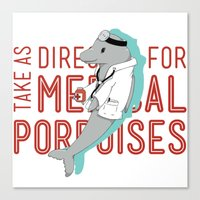 medical Canvas Prints featuring Medical Porpoises by theartisticfox