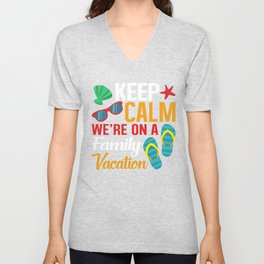 Keep Calm We're On A Family Vacation , Relaxing Flip Flops  Unisex V-Neck