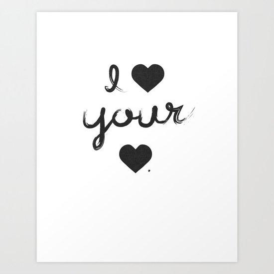 i heart your heart Art Print