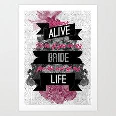 Be My Bride Art Print