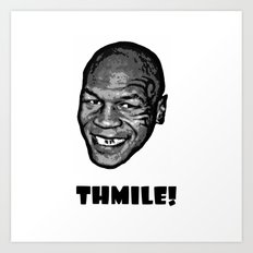 MIKE TYSON  |  THMILE! Art Print