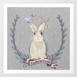 Kindness counts bunny jackalope rabbit Art Print
