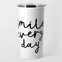 Smile Every Day black and white contemporary minimalism typography design home wall decor bedroom Travel Mug
