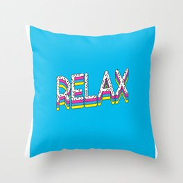 Relax Quote Throw Pillow