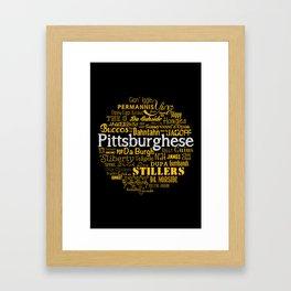 Pittsburghese Framed Art Print