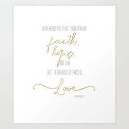 1 Corinthians 13:13 - Goldie Art Print