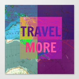 travel more, travel quote, colourful travel, voyage Canvas Print