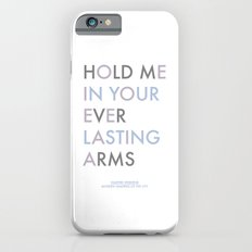 Vampire Weekend - HOLD ME IN YOUR EVERLASTING ARMS Slim Case iPhone 6s