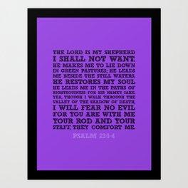 Psalm 23:1-4 Art Print