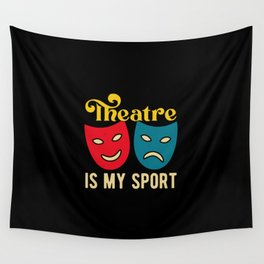 Funny Theatre Quotes Wall Tapestry