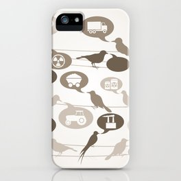 Birds about the industry iPhone Case