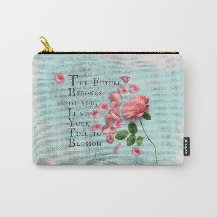 Future- Quote with Rose Flower- Floral Collage and Wisdom on turquoise background Carry-All Pouch