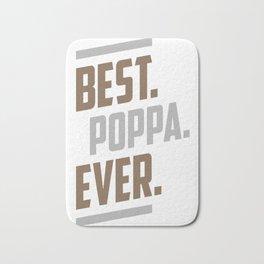 Best.-Poppa.-Ever.-Gift-for-Him! Bath Mat