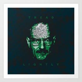 Tread Lightly Art Print
